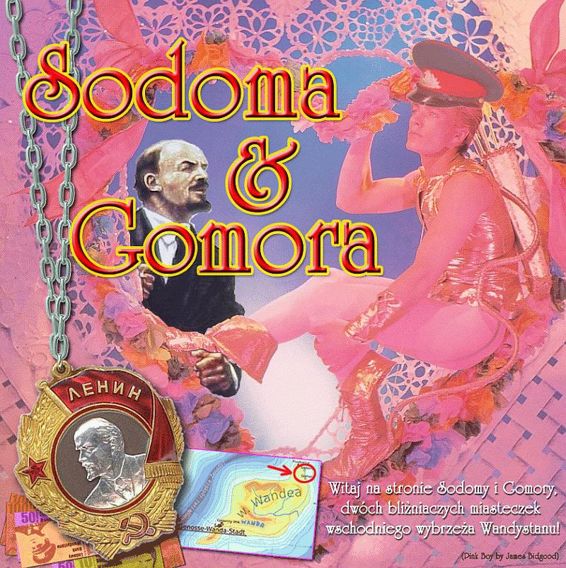 Witaj na stronie Sodomy i Gomory, dwóch bliźniaczych miasteczek wschodniego wybrzeża Wandystanu!